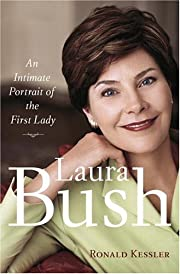 Laura Bush: An Intimate Portrait of the…