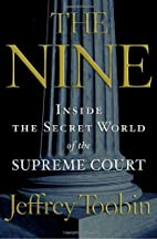 The Nine: Inside the Secret World of the…