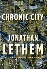 Chronic City: A Novel de Jonathan Lethem