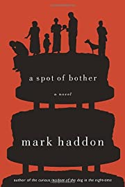 A Spot of Bother af Mark Haddon