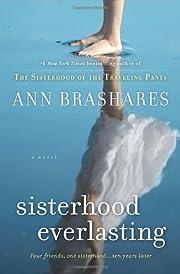 Sisterhood everlasting : a novel de Ann…