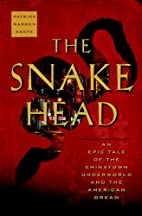 The Snakehead: An Epic Tale of the Chinatown…