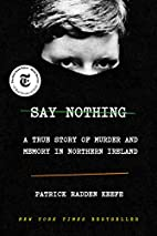 Say Nothing: A True Story of Murder and…