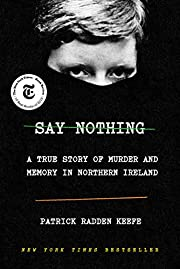 Say nothing : a true story of murder and…