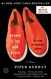 Orange Is The New Black: My Year In a Women's Prison (Book) written by Piper Kerman