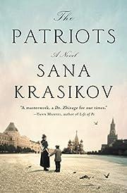 The Patriots: A Novel de Sana Krasikov
