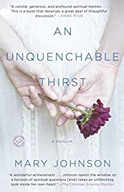 An Unquenchable Thirst: A Memoir de Mary…