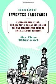 In the Land of Invented Languages: Esperanto…