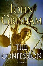 The Confession: A Novel af John Grisham