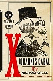 Johannes Cabal, the necromancer por Jonathan…
