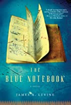 The Blue Notebook by James Levine M.D.