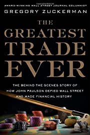 The Greatest Trade Ever: The…
