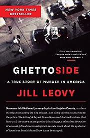 Ghettoside: A True Story of Murder in…