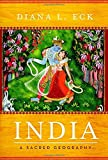 India : a sacred geography / by Diana L. Eck