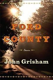 Ford County: Stories av John Grisham