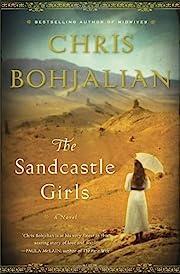 The Sandcastle Girls: A Novel por Chris…