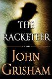 The Racketeer (2012) (Book) written by John Grisham
