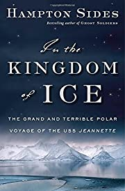 In the Kingdom of Ice: The Grand and…