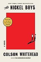 The Nickel Boys: A Novel by Colson Whitehead