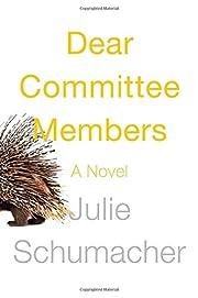 Dear Committee Members: A novel – tekijä:…