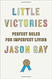 Little Victories: Perfect Rules for…