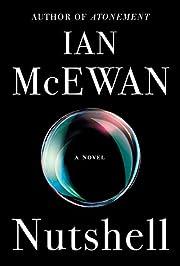 Nutshell: A Novel de Ian McEwan
