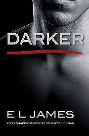 Darker: Fifty Shades Darker as Told by…