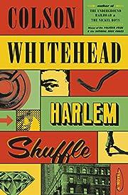 Harlem Shuffle: A Novel av Colson Whitehead