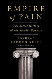 Empire of Pain: The Secret History of the…