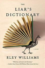 The Liar's Dictionary: A Novel von Eley…