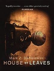 House Of Leaves de Mark Z Danielewski