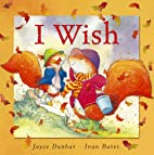 I Wish by Joyce Dunbar