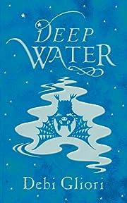 Deep Water (Pure Dead) de Debi Gliori
