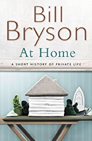 At Home: A short history of private life…