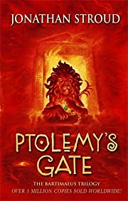 Bartimaeus Trilogy, The: Ptolemy's Gate -…