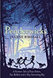 The Penderwicks / Jeanne Birdsall