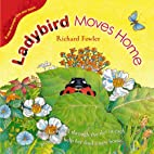 Ladybird Moves Home by Richard Fowler