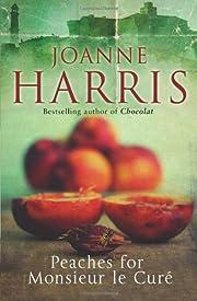 Peaches for Monsieur le Curé por Joanne…