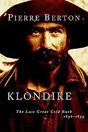Klondike : the last great gold rush,…