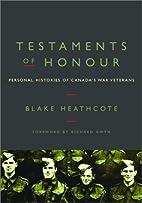 Testaments of honour by Blake Heathcote