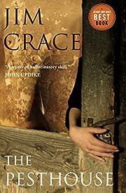 The Pesthouse de Jim Crace