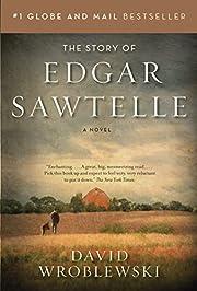 The Story of Edgar Sawtelle af David…