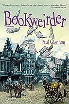 Bookweirder by Paul Glennon