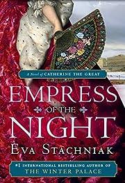 Empress of the Night por Eva Stachniak