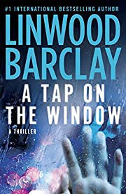 A Tap on the Window av Linwood Barclay