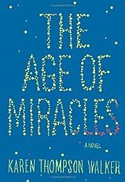 The Age of Miracles de Karen Thompson Walker