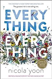 Everything, Everything – tekijä: Nicola…