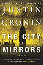 The City of Mirrors: A Novel (Book Three of…