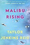 Malibu Rising: A Novel – tekijä: Taylor…