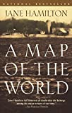 A Map of the World (Book) written by Jane Hamilton